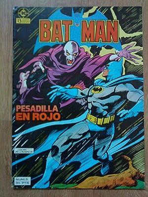 Batman. Pesadilla en rojo. Número 5: Gerry Conway y Paul Levitz
