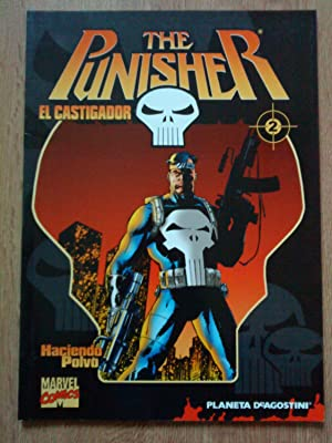 The Punisher el Castigador. Haciendo Polvo. Nº 2 (de 32): Steven Grant. Jo Duffy. Mike Baron