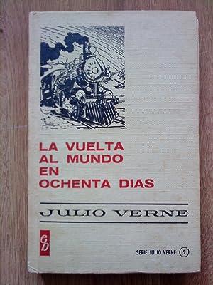 La vuelta al mundo en ochenta días: Julio Verne