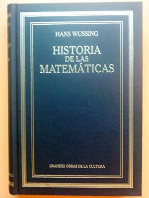 Lecciones de Historia de las Matemáticas: Hans Wussing