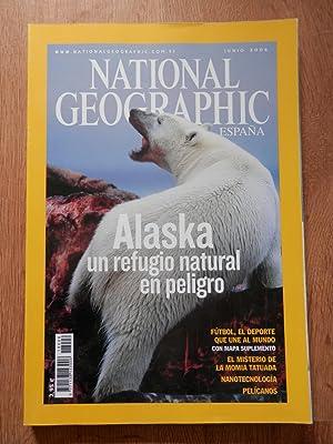 National Geographic España. Alaska, un refugio natural en peligro. Vol. 18. Núm. 6: ...