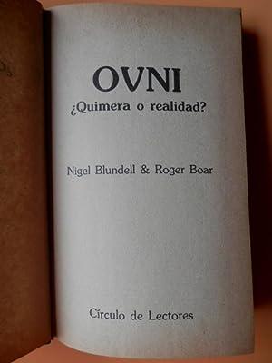 OVNI. ¿Quimera o realidad?: Nigel Blundell. Roger Boar