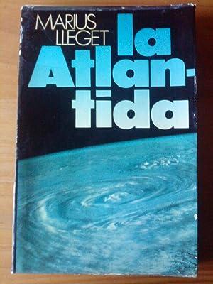 La Atlántida: Marius Lleget