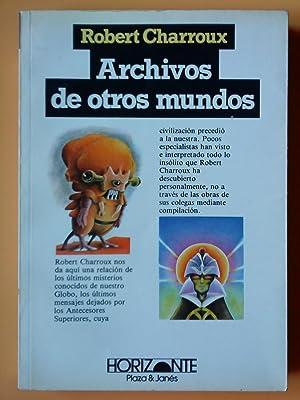Archivos de otros mundos: Robert Charroux