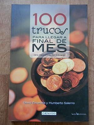 100 trucos para llegar a final de: David Escamilla y
