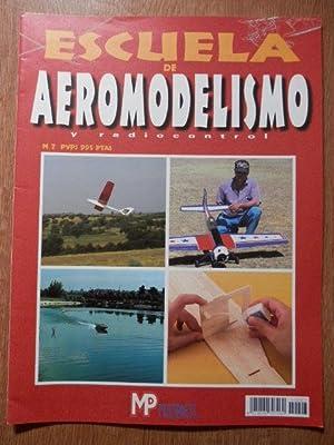 Escuela de Aeromodelismo y Radiocontrol. Nº 7: Diversos autores