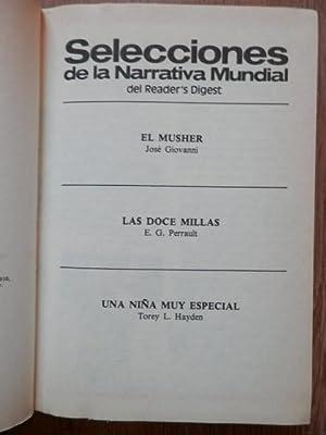 El Musher. Las doce millas. Una niña muy especial: José Giovanni. E.G. Perrault. Torey L. ...