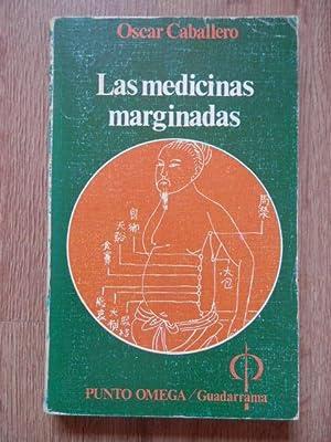 Las medicinas marginadas: Óscar Caballero