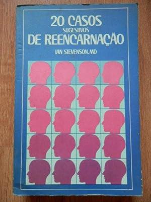 20 casos sugestivos de reencarnaçao: Ian Stevenson, MD