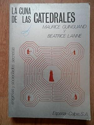 La cuna de las catedrales: Maurice Guinguand y Beatrice Lanne