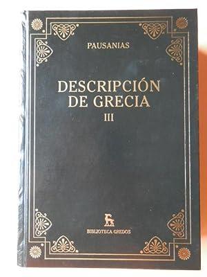 Descripción de Grecia III. Libros VIII-IX-X: Pausanias