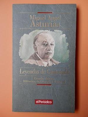 Leyendas de Guatemala: Miguel Ángel Asturias