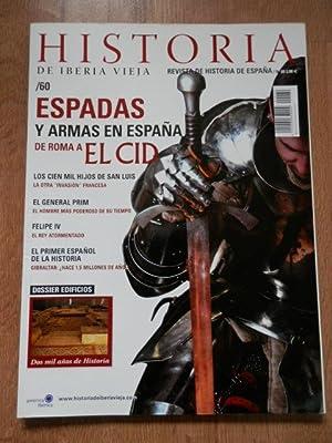 Historia de Iberia vieja. Revista de historia de España. Nº 60 (Espadas y armas en Espa...
