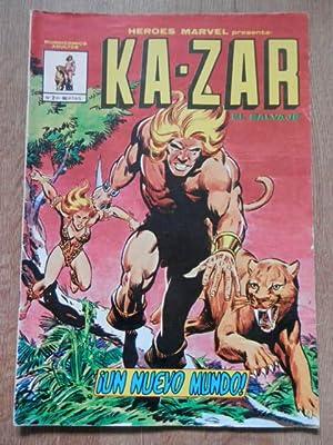 Ka-Zar el Salvaje. ¡Un nuevo mundo! Nº: Stan Lee