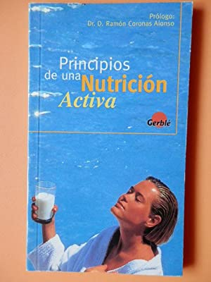 Principios de una nutrición activa: Dirigida por Ana Cirera Hurtado