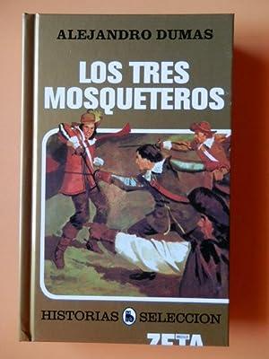 Los tres mosqueteros. Historias Selección, 7: Alejandro Dumas