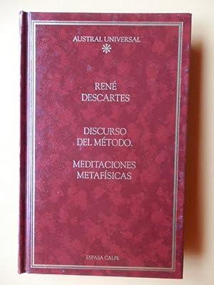 Discurso del método. Meditaciones metafísicas: René Descartes