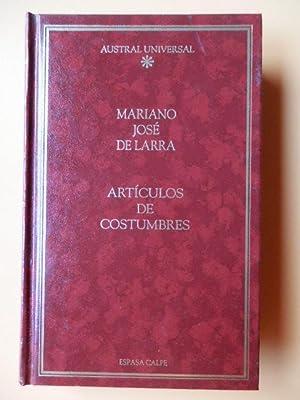 Artículos de costumbres: Mariano José de