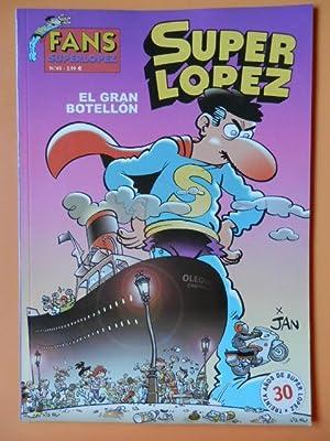 Superlópez. El gran botellón. Fans Superlópez. Nº 40: Jan (Juan López)