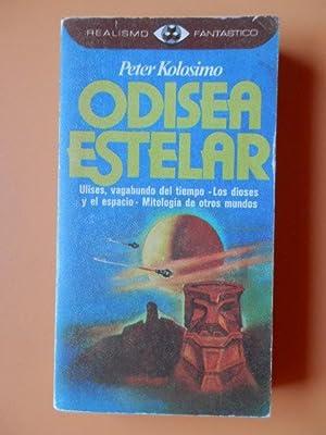 Odisea estelar. Ulises, vagabundo del tiempo. Los dioses y el espacio. Mitología de otros ...