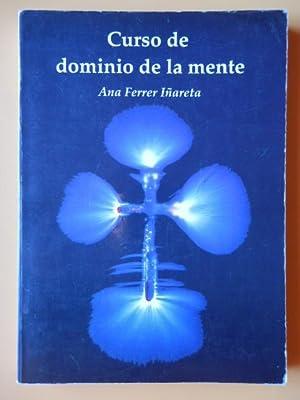 Curso de dominio de la mente: Ana Ferrer Iñareta