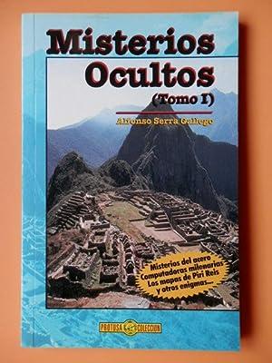 Misterios ocultos (Tomo I): Alfonso Serra Gallego