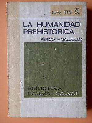 La humanidad prehistórica: Luis Pericot. Juan