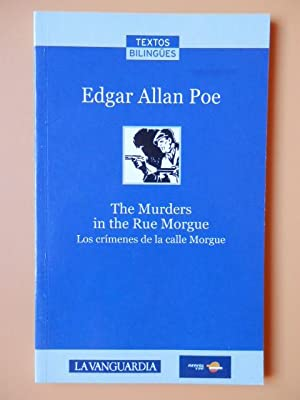 The Murders in the Rue Morgue. Los: Edgar Allan Poe