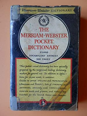 The Merriam-Webster Pocket Dictionary. 25,000 vocabulary entries: A. Merriam-Webster