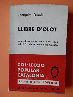 Llibre d'Olot. Una guia exhaustiva sobre la: Joaquim Danés i
