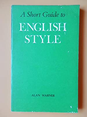 A Short Guide on English Style: Alan Warner