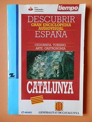 Descubrir España. Gran Enciclopedia Visual. Catalunya: Diversos autores