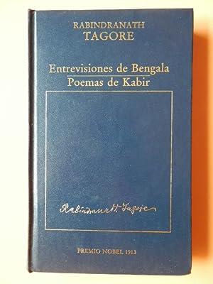 Entrevisiones de Bengala. Poemas de Kabir: Rabindranath Tagore