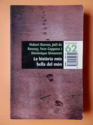 La història més bella del món. Els: Hubert Reeves, Joël