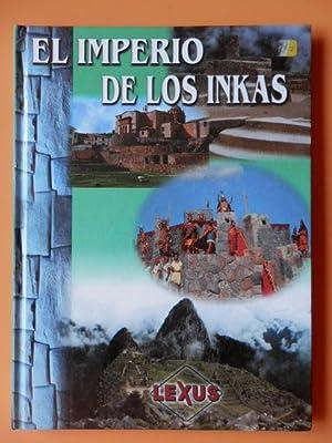El imperio de los inkas: Roberto Ojeda Escalante