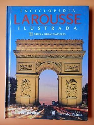 Enciclopedia Larousse Ilustrada, 11. Artes y Obras Maestras: Diversos autores