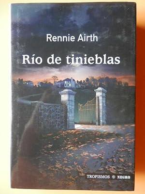 Río de tinieblas: Rennie Airth
