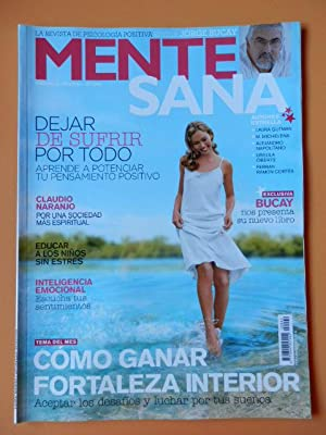 Mente Sana. La revista de psicología positiva.: Editor Jorge Bucay