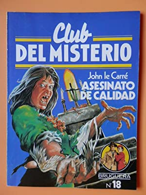 Club del Misterio. Nº 18. Asesinato de: John le Carré