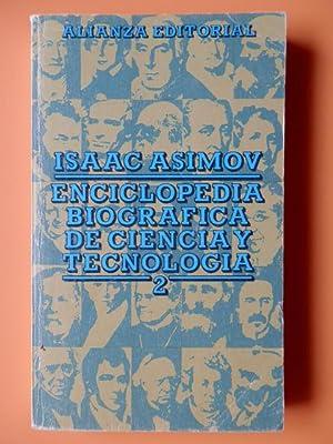 Enciclopedia biográfica de ciencia y tecnología, 2: Isaac Asimov