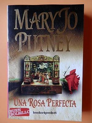 Una rosa perfecta: Mary Jo Putney