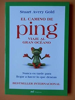 El camino de Ping. Viaje al Gran: Stuart Avery Gold