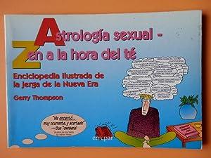 Astrología sexual. Zen a la hora del: Gerry Thompson