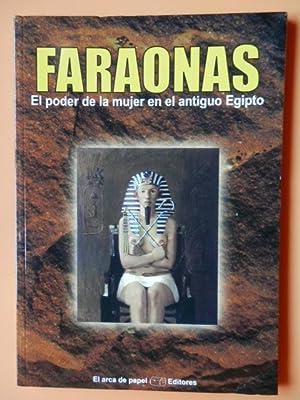 Faraonas. El poder de la mujer en: José Antonio Solís