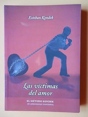 Las víctimas del amor. El método Kondek: Esteban Kondek
