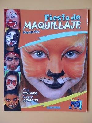 Fiesta de maquillaje. Para pintarse la cara jugando: Pinta Fan