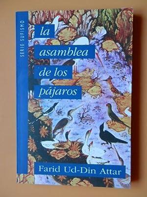 La Asamblea de los Pájaros. Mantiq Ut-Tair.: Farid Ud-Din Attar