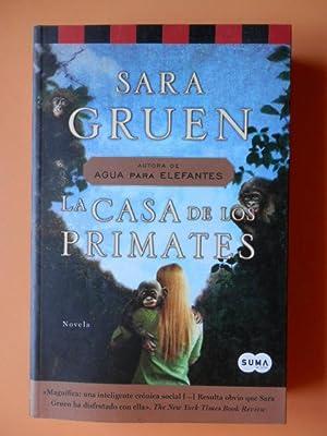 La casa de los primates. Novela: Sara Gruen
