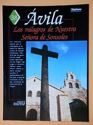 Guía de la España encantada. 38. Ávila. Los milagros de Nuestra Señora ...
