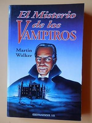 El Misterio de los Vampiros: Martin Walker